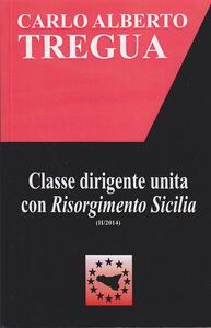 Classe dirigente unita con Risorgimento Sicilia