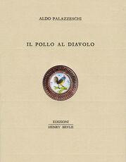 Libro Il pollo al diavolo Aldo Palazzeschi