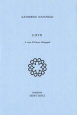 Libro Love. Ediz. italiana Katherine Mansfield