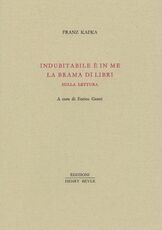 Libro Indubitabile è in me la brama di libri Franz Kafka