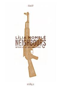 Neighbours. Storia di un assassinio - Lília Momplé - copertina