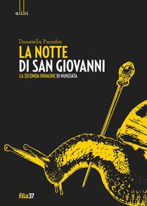 La notte di San Giovanni. La seconda indagine di Nunziata - Donatella Paradisi - copertina