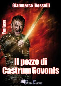 Il pozzo di Castrum Govonis