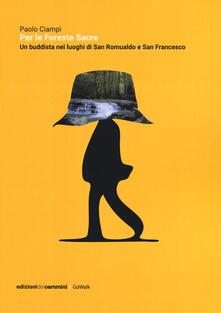 Per le foreste sacre. Un buddista nei luoghi di San Romualdo e San Francesco.pdf