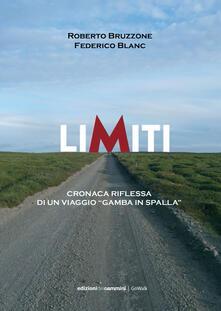 Vastese1902.it Limiti. Cronaca riflessa di un viaggio «gamba in spalla» Image