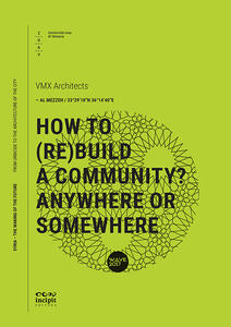 How to (re)build a community? Anywhere or somewhere