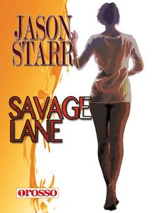 Libro Savage lane Jason Starr