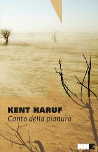 Canto della pianura. Trilogia della pianura. Vol. 1 - Haruf Kent - wuz.it