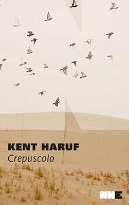 Ebook Crepuscolo. Trilogia della pianura. Vol. 2 Haruf, Kent