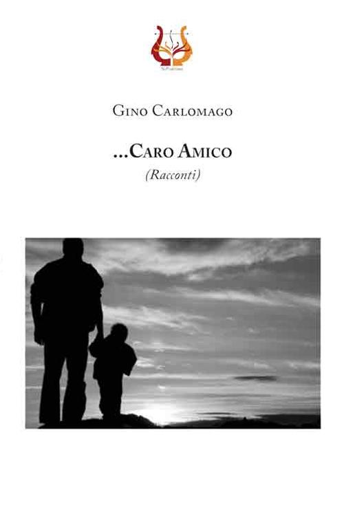 Image of ... Caro amico