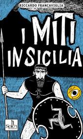 I miti in Sicilia. Vol. 1
