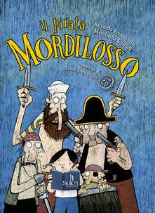 Criticalwinenotav.it Il pirata Mordilosso. Con CD-Audio Image