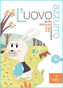 Criticalwinenotav.it L' uovo azzurro. Ediz. illustrata Image