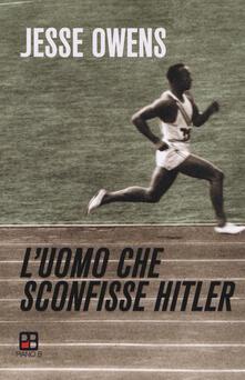 L' uomo che sconfisse Hitler - Jesse Owens - copertina