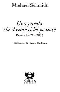 Una parola che il vento ci ha passato. Poesie 1972-2015. Ediz. italiana e tedesca
