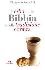 Il cibo nella Bibbia e nella tradizione ebraica