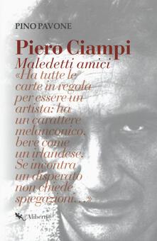 Listadelpopolo.it Piero Ciampi. Maledetti amici Image