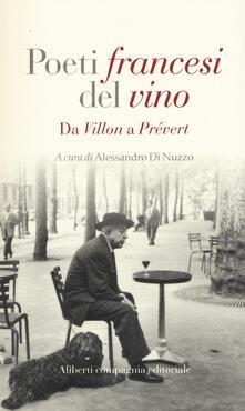 Librisulladiversita.it Poeti francesi del vino. Da Villon a Prévert Image