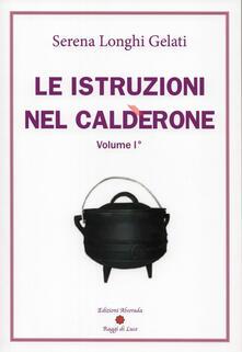 Writersfactory.it Le istruzioni nel calderone. Vol. 1 Image