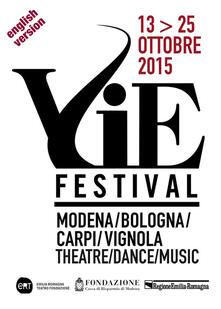 Vie Festival 13-25 ottobre 2015. Ediz. inglese