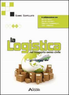 La logistica nel trasporto aereo civile.pdf