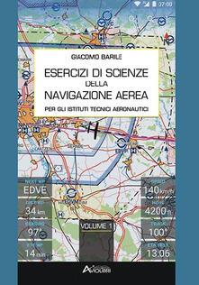 Filippodegasperi.it Esercizi di navigazione aerea. Vol. 1 Image