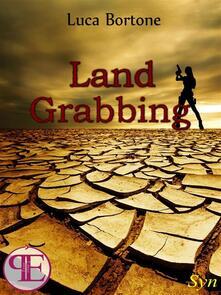 Land grabbing - Luca Bortone - ebook