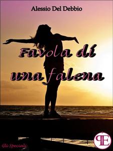 Ebook Favola di una falena Del Debbio, Alessio