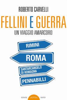 Fellini e Guerra. Un viaggio amarcord.pdf