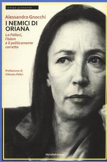 Camfeed.it I nemici di Oriana. La Fallaci, l'islam e il politicamente corretto Image