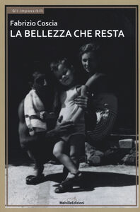 Libro La bellezza che resta Fabrizio Coscia