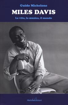 Miles Davis. La vita, la musica, il mondo.pdf