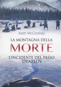 La montagna della morte. L'incidente del passo Dyatlov