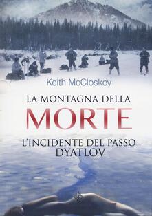 La montagna della morte. Lincidente del passo Dyatlov.pdf