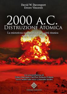 2000 a. C.: distruzione atomica. La misteriosa scomparsa di una città titanica della Valle dellIndo.pdf