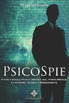 Birrafraitrulli.it Psicospie. Viaggio negli archivi segreti del paranormale in America, Russia e Medioriente Image