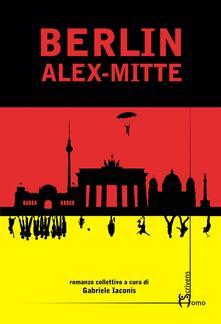 Berlin Alex-Mitte - copertina