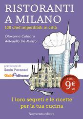 Ristoranti a Milano. 100 chef imperdibili in citta