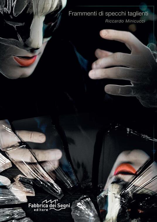 Frammenti di specchi taglienti - Riccardo Minicucci - copertina