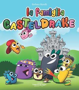 La famiglia Casteldrake