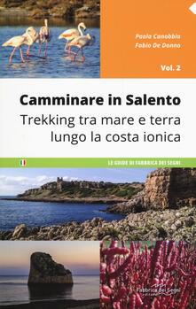 Equilibrifestival.it Camminare in Salento . Vol. 2: Trekking tra mare e terra lungo la costa ionica. Image