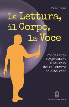 Letterarioprimopiano.it La lettura, il corpo, la voce. Fondamenti linguistici e neurali della lettura ad alta voce Image