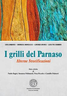 I grilli del Parnaso. Alterne stratificazioni - copertina