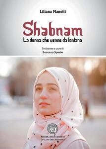 Shabnam. La donna che venne da lontano