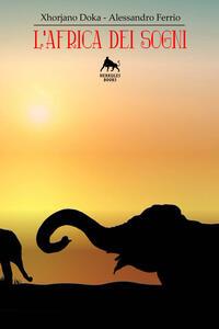 L' Africa dei sogni