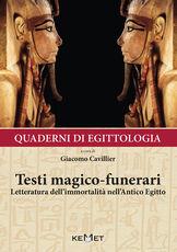 Libro Quaderni di egittologia: testi magico-funerari
