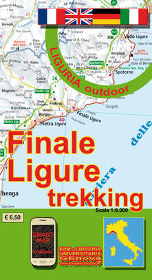 Finale Ligure trekking 1:8.000. Liguria outdoor. Sentieri e passeggiate di Liguria.pdf