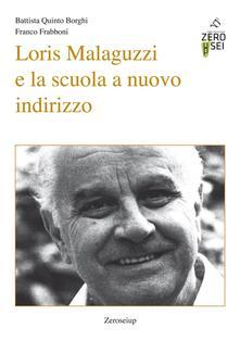Lpgcsostenible.es Loris Malaguzzi e la scuola a nuovo indirizzo Image