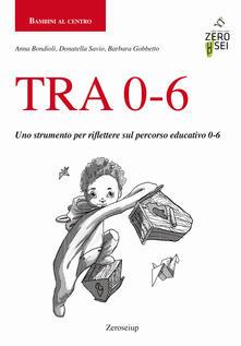Promoartpalermo.it TRA 0-6. Uno strumento per riflettere sul percorso educativo 0-6 Image
