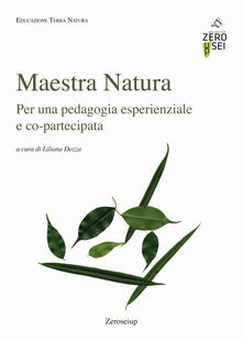 Teamforchildrenvicenza.it Maestra Natura. Per una pedagogia esperienziale e co-partecipata Image